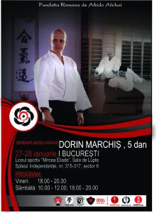Sensei Dorin Marchiș, 5 Dan & Președinte al Fundației Române de Aikido Aikikai (F.R.A.A.) Afiș oficial al seminarului din 27-28 ianuarie 2017.
